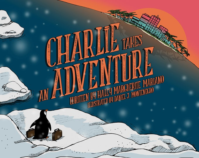 Featured listing image: Children's Book - Picture Book -Charlie Takes an Adventure - Book for Kids - penguin book - Signed Book - Hardcover Book - Bedtime Story