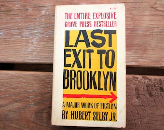 Last Exit to Brooklyn by Hubert Selby 1965