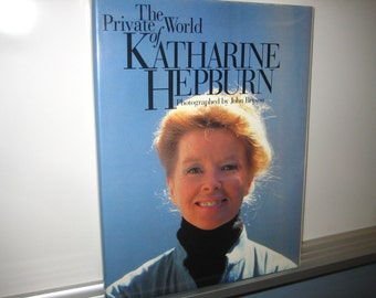 The Private World of Katharine Hepburn, by John Bryson, 1st Edition, 1990