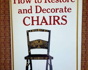 How to Restore and Decorate Chairs Book/ How to Reference Book/ Vintage Chair Book/Pattern Book/Template Book