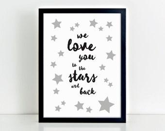 Wall print, Love You to the Stars, anniversary print, playroom print, Nursery decor, Kids bedroom, newborn gift, monochrome print