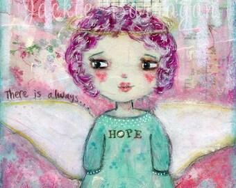 Angel Gift, Hope, Girls Room, Inner Child Art, Child-like art, Courage and Art, Spiritual Gift, Mantra Art, Affirmation, Jackie Barragan