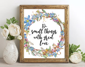 Watercolor Wreath, Do small things with great love, Printable Quote, Inspirational Print, Motivational Quote, Calligraphy Quote, Floral Art