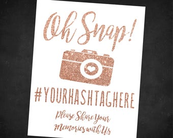 Wedding Hashtag Sign, Rose Gold Glitter, Printable, Download, Custom, Oh snap