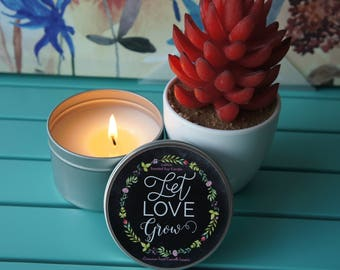 Scented Soy Candle/'LET LOVE GROW'/Cinnamon Lust/Handpoured