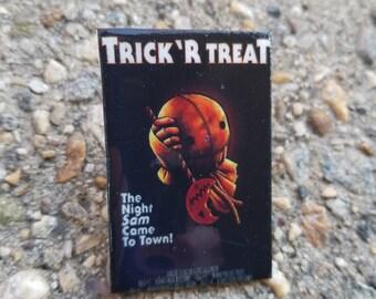 Trick r Treat Pin
