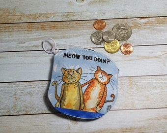 Coin Purse Cats 4x4 Round Cat Pun Humor Meow You Doin Wallet for Change Earbuds Gift Cards Makeup