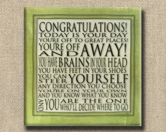 Congratulations Quote - Dr. Seuss Print Contemporary Cafe Mount 6x6 leaf green - art block - Today is your Day