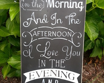 I LOVE YOU in the Morning, Hand Painted Wood Sign, Home Decor, Chalkboard Style