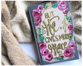 But He Gives More Grace ESV Slimeline Hand Painted Handlettered Bible