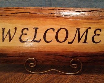 2 Sided Welcome Sign/Plaque  Wood Burned   17 3/4 in x 8 1/4 in, 1 1/4in thick.  60.00