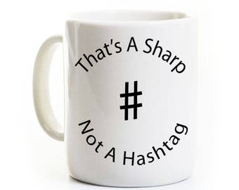 Amant cadeau une tasse de café - Sharp Hashtag humour - musicien Mug - pas un Hashtag - orchestre - thé cadeau
