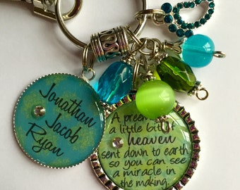 "Personalized Mother keychain gift  - ""A preemie is a little bit of heaven sent down to earth so you can see a miracle in the making"" kids"