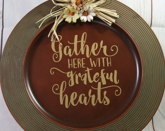 Gather Here with Grateful Hearts Charger Plate