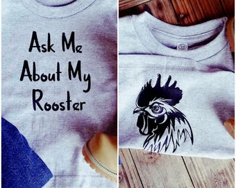 Ask Me About My Rooster T-Shirt, Funny Kids T-Shirt- Rooster Funny Tee- Funny Toddler Shirt- Roaster Shirt- Surprise Tee- Toddler Tee