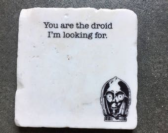 c3po Coaster, Gift for him, Gift for Men, Star Wars Gift, Star Wars Stone Coasters, c3po, Stone Coasters, You Are The Droid Im Looking For