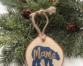 Mama Bear Ornament, Wood Slice Ornament, Hand Painted Ornament, Personalized Ornament, Mom to be Gift, Parent to be, Baby Shower Gift