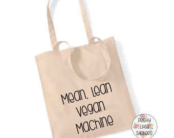 Mean Lean Vegan Machine 100% Cotton Tote Bag