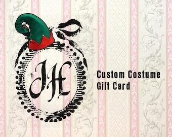 GIFT CARD Custom Costume