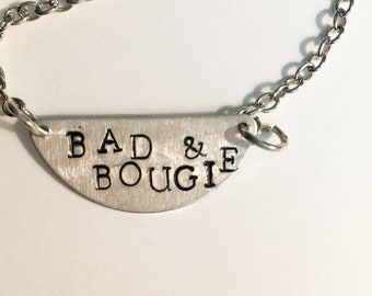Bad & Bougie- funny necklace, funny saying necklace, silly saying jewelry, bougie necklace, sarcastic necklace, funny gift