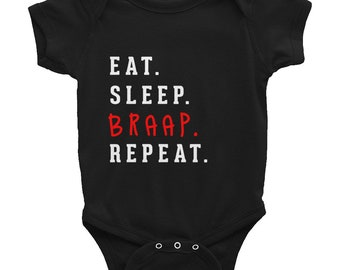 Eat. Sleep. BRAAP. Repeat Baby Bodysuit