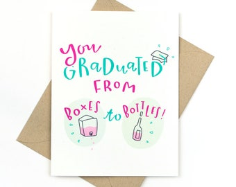 graduation card - boxes to bottles