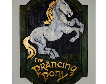 Large Prancing Pony Sign (screen accurate size)