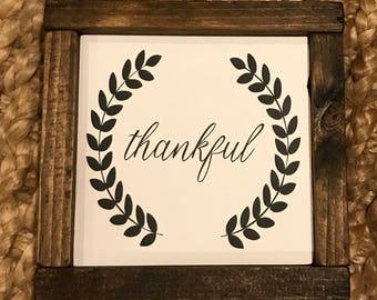 Thankful Painted Wooden Sign 13.5 X 13.5