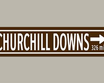 Custom Churchill Downs Road Sign
