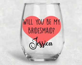 Will you be my bridesmaid / Will you be my maid of honor / Bridesmaid proposal / Will you be my bridesmaid wine glass