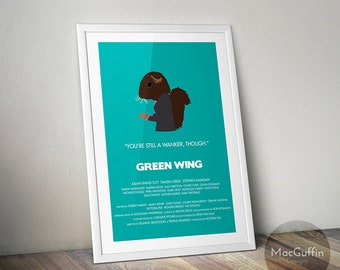 Green Wing poster (Made to order)