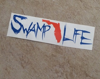 Vinyl Car Decal Swamp Life With Florida-Gators-UF-Go Gators-Florida Gators-Chomp Chomp-The Swamp-Gainesville-University of Florida