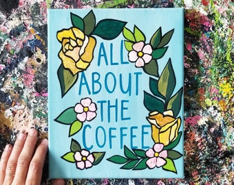 All About the Coffee