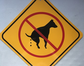 No Dog Poop Funny Sign Aluminum