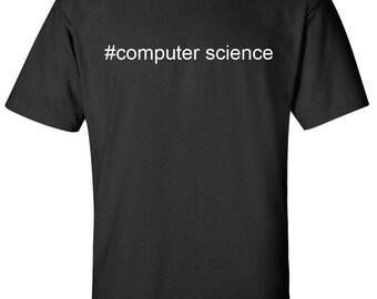 computer science hashtag #computer science Men Women T-Shirt