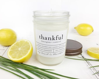 8 oz THANKFUL (lemongrass + rosewood) hand poured soy wax jar candle