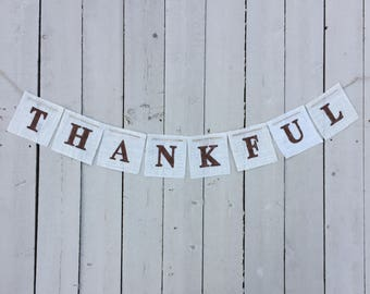 Thanksgiving Banner - Thankful Banner - Fall Banner - Farmhouse Decor - Burlap Banner - White Burlap  - Thankful - Custom Banner