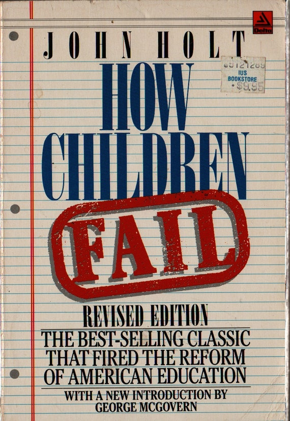 How Children Fail Revised Edition + John Holt + 1982 + Vintage Book