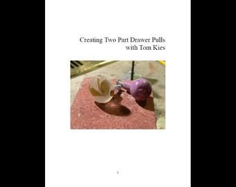 Borosilicate Drawer Pull tutorial