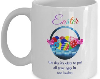 Eggs in One Basket - Funny Easter Cup