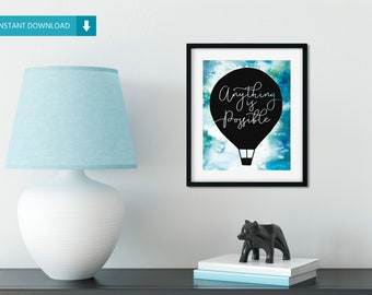 Anything is Possible Hot Air Balloon Blue Watercolor 8x10 Print –DIGITAL DOWNLOAD