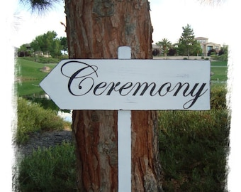CeReMoNy SiGn - Distressed DiReCTioNaL WeDDiNg SiGnS - CLaSSiC StyLe - Custom Wedding Arrow SIGNS - 4ft Stake