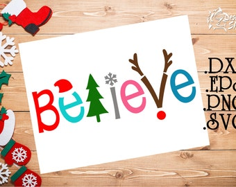 Believe Christmas SVG/DXF/PNG