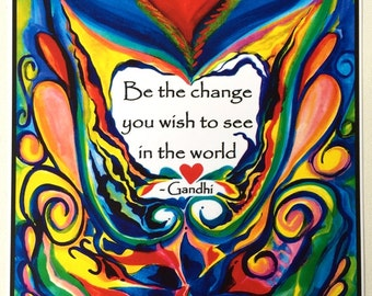 BE The CHANGE 11x14 GANDHI Inspirational Poster Motivational Print College Dorm Quote Office Home Decor Heartful Art by Raphaella Vaisseau
