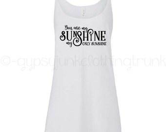 You Are My Sunshine Top, Boho Summer Top, Boho Tank Top, Typography Tank Top, Summer Tank, Boho Shirt, Typography Shirt, Boho Tank Top