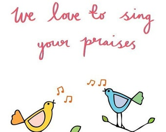 Mother's Day Card - We Love To Sing Your Praises