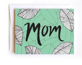 Happy Mother's Day Leaf Card - Confetti Card - Hand Drawn Card - Hand Lettered Card