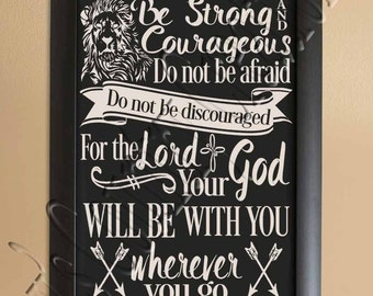 Be Strong and Courageous, Scripture, Joshua 1:9  SVG, PNG, JPEG
