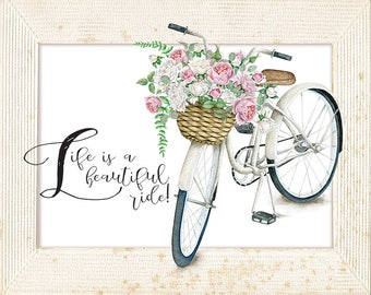 Life is a beautiful ride, Bicycle and text overlapping on faux mat,Downloadable print, Anonymous quote Lemon Drop Images