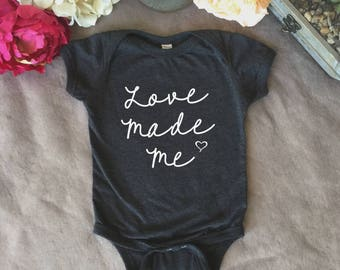 Love made me baby onsie, baby clothes, childs clothes, baby shower gift, birthday gift, new baby gif